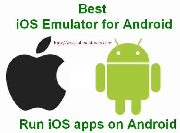 Download iOS Emulator For Android To Run Apple APPS On Android