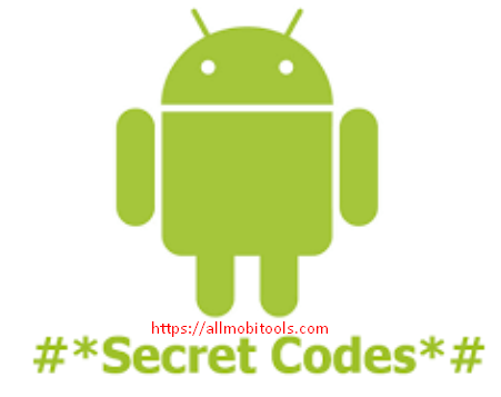 Android Secret/Hidden Codes And Hacks For All