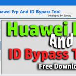 Download Huawei FRP Unlock & ID Bypass Tool