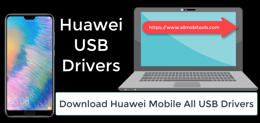 Huawei Mobile All USB Drivers Free Download