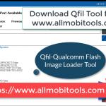 Qualcomm Flash Image Loader (QFIL) Flash Tool
