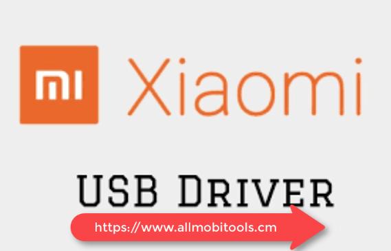 Download Xiaomi Mi USB Drivers (2020) For Windows 7/8/10