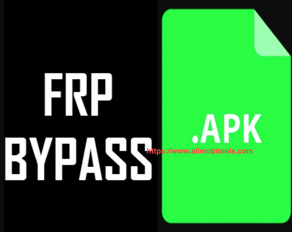 Download FRP Bypass APK (2021) For All Android Devices