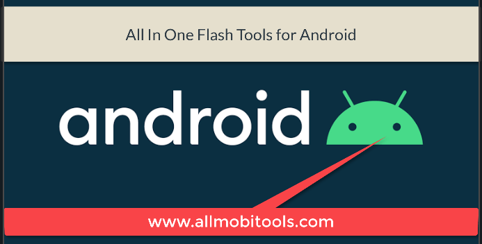 all in one android flash tools